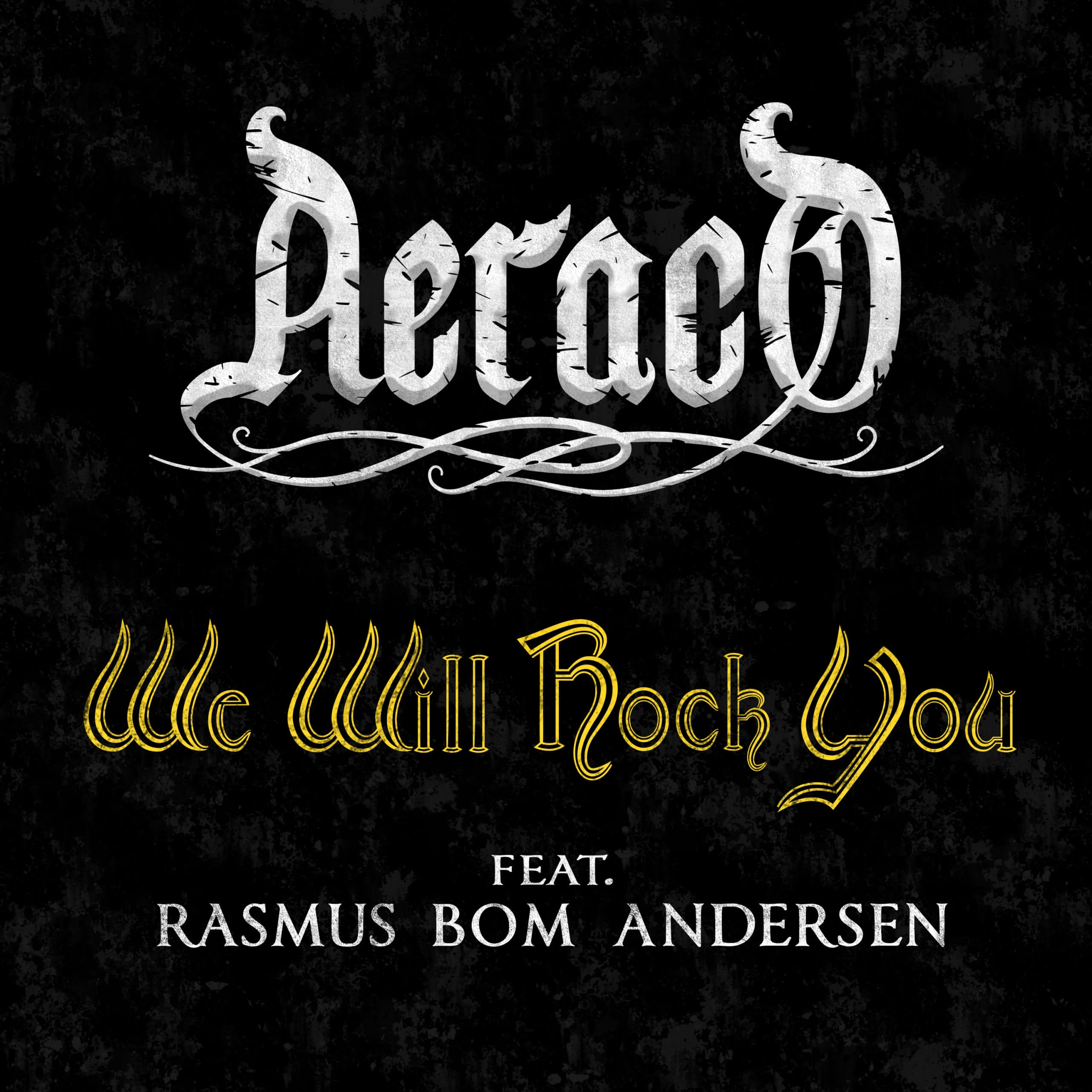 Aeraco – We Will Rock You
